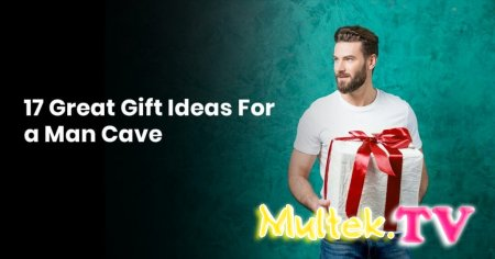 What to give a man: the top of the best ideas of all time for a husband, boyfriend or friend?